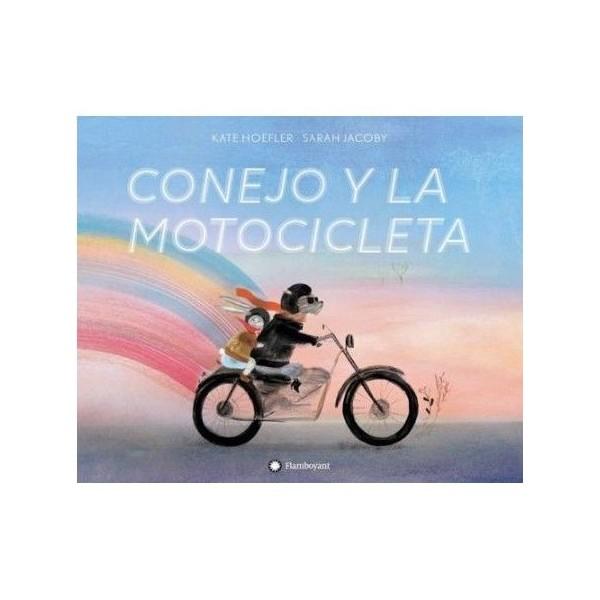CONEJO Y LA MOTOCICLETA, EDITORIAL FLAMBOYANT